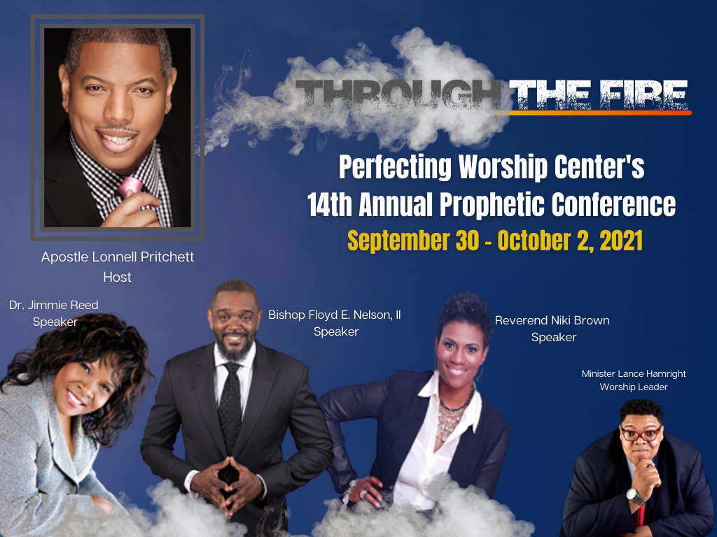 Through The Fire Prophetic Conference